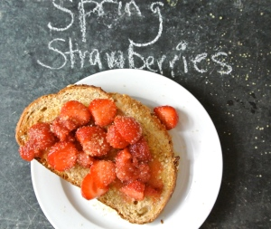 Saturday, May 17th. Strawberries on Buttered Toast with Turbinado Sugar.